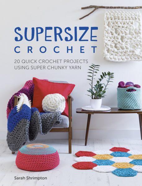 supersize crochet Book by Sarah Shrimpton aka Annaboo's House