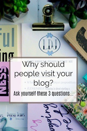 Why Should People Visit Your Blog? Ask yourself these 3 questions