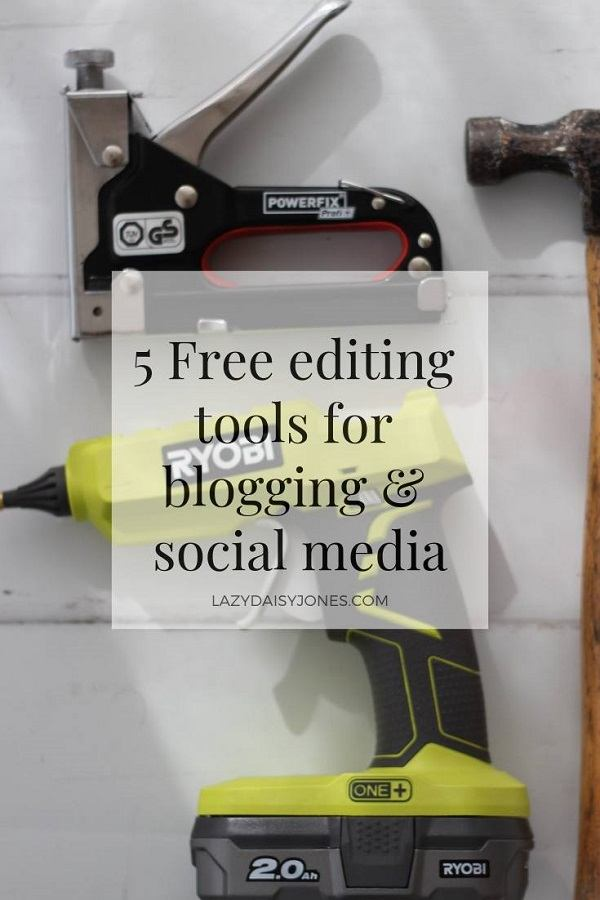 5 Essential Editing Tools & Apps For Blog Posts & Social Media