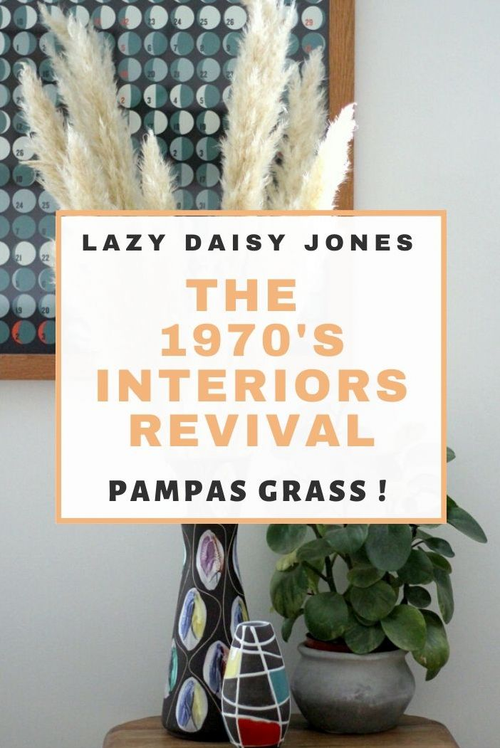 The 1970's Interiors Revival Pampas Grass is Back!