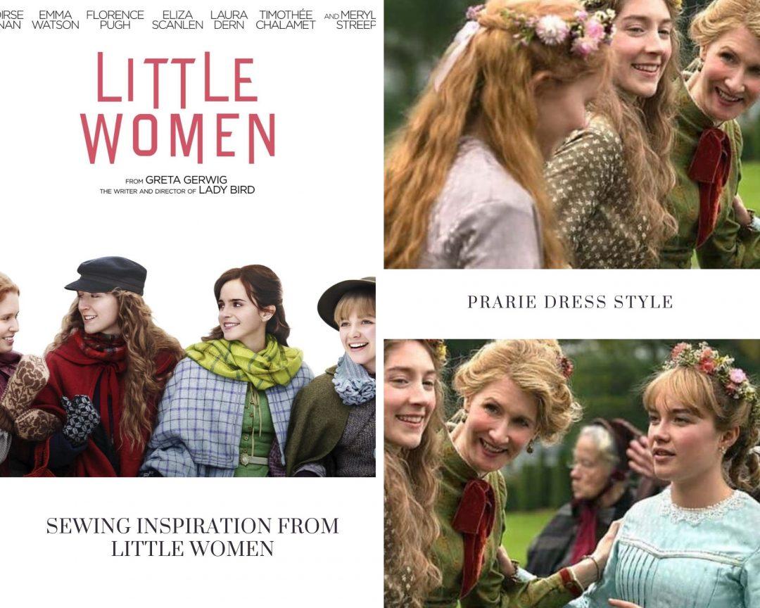 little women film sewing inspiration prairie dresses