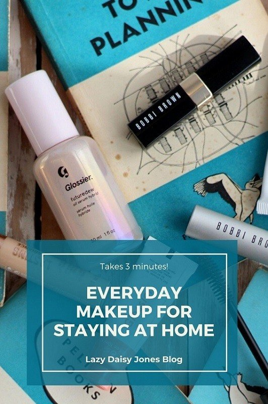 everyday makeup for staying at home from lazy daisy jones